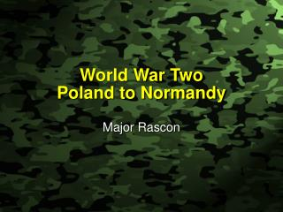 World War Two Poland to Normandy