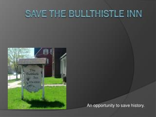 Save The  Bullthistle  Inn