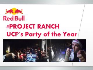 #PROJECT RANCH  UCF's Party of the Year