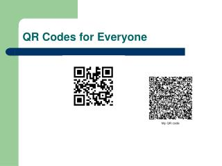 QR Codes for Everyone