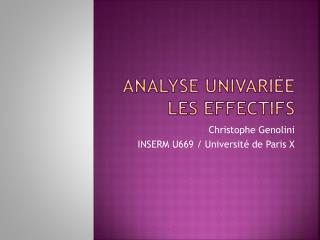 Analyse  univariéE Les effectifs