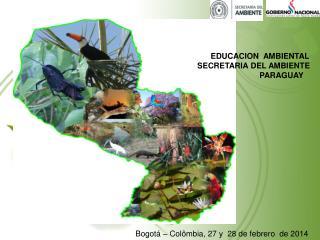 Bogotá – Colômbia, 27 y  28 de febrero  de 2014