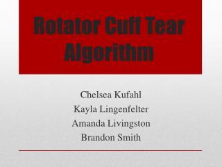 Rotator Cuff Tear Algorithm