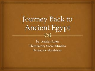 Journey Back to Ancient Egypt