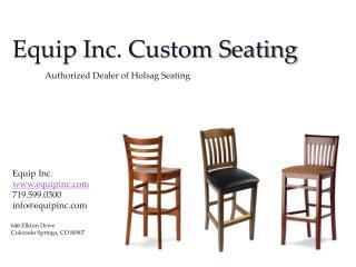 Equip Inc. Custom Seating