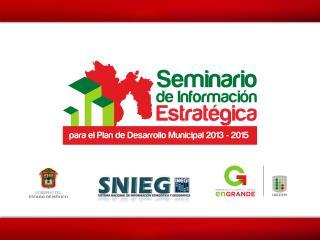 Información para el Plan de Desarrollo Municipal