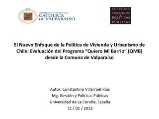 Autor: Constantino Villarroel Ríos Mg. Gestión y Políticas Públicas