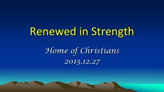 Renewed in Strength