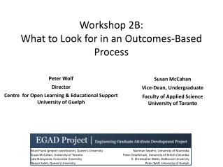 Workshop  2B: What to Look for in an Outcomes-Based Process