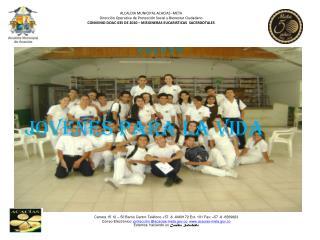 ALCALDIA MUNICIPAL ACACIAS -META Dirección Operativa de Protección Social y Bienestar Ciudadano
