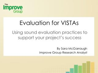 Using sound evaluation practices to support your project's success