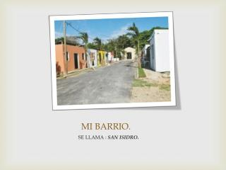 MI BARRIO.