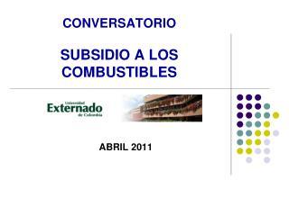 CONVERSATORIO SUBSIDIO A LOS COMBUSTIBLES