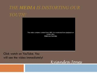 The  MEDIA  is distorting our youth!
