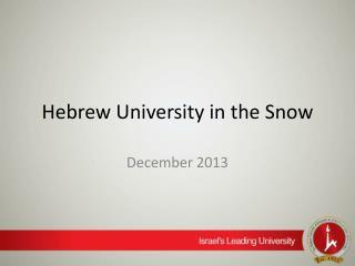 Hebrew University in the Snow