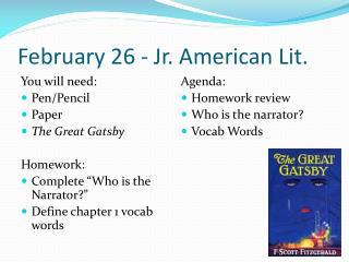 February 26  - Jr. American Lit.