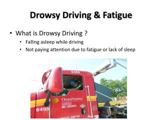Drowsy Driving & Fatigue