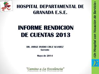 HOSPITAL DEPARTAMENTAL DE GRANADA E.S.E.