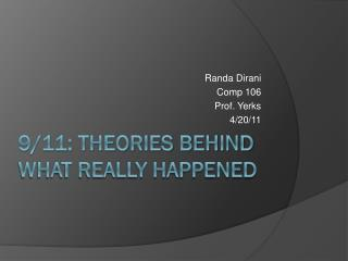 9/11: Theories Behind What Really Happened