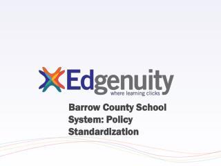 Barrow County School System: Policy Standardization