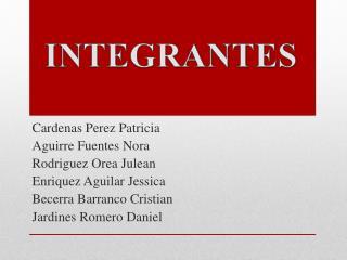 Cardenas Perez Patricia Aguirre Fuentes Nora Rodriguez  Orea Julean Enriquez Aguilar Jessica
