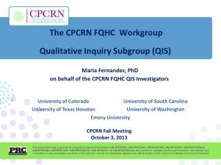 Maria Fernandez, PhD on behalf of the CPCRN FQHC  QIS  Investigators