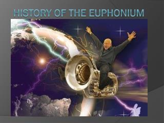 History of the Euphonium