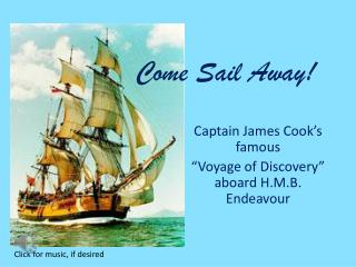 Come Sail Away!