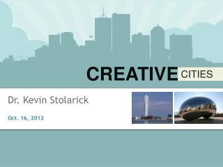Dr. Kevin Stolarick