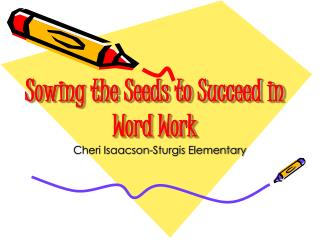 Sowing the Seeds to Succeed in Word Work
