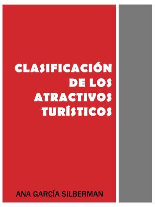 CLASIFICACIÓN DE LOS ATRACTIVOS TURÍSTICOS