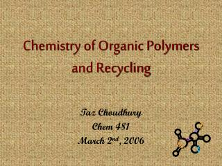 Chemistry of Organic Polymers and Recycling