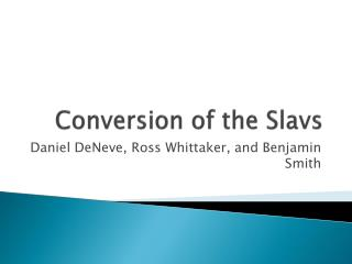 Conversion of the Slavs