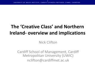 The 'Creative Class' and Northern Ireland- overview and implications