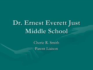 Dr. Ernest Everett Just Middle School