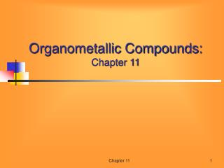 Organometallic Compounds: Chapter 11