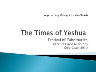 The Times of Yeshua