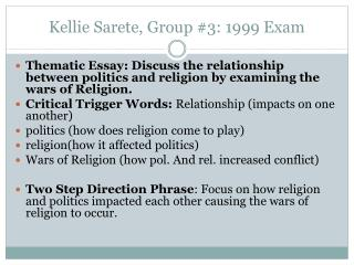 Kellie Sarete, Group #3: 1999 Exam