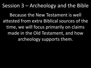 Session 3 – Archeology and the Bible