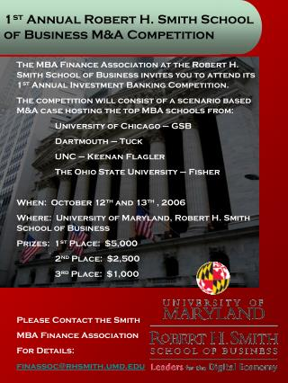 1 st  Annual Robert H. Smith School of Business M&A Competition
