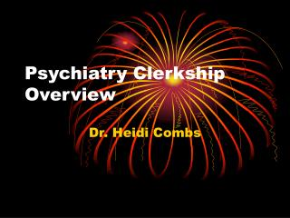 Psychiatry Clerkship Overview