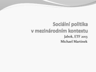 Sociální politika  v mezinárodním kontextu