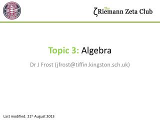 Topic 3:  Algebra