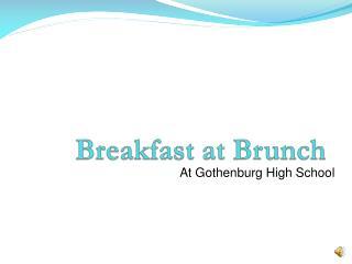 Breakfast at Brunch