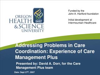 Addressing Problems in Care Coordination: Experience of Care Management Plus