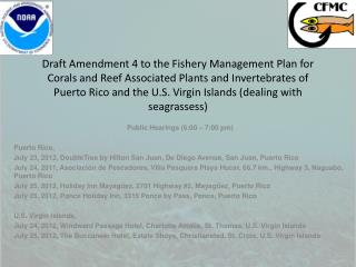 Public Hearings (6:00 – 7:00 pm) Puerto Rico,