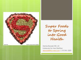 Super Foods to Spring into Good Health