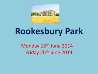 Rookesbury Park