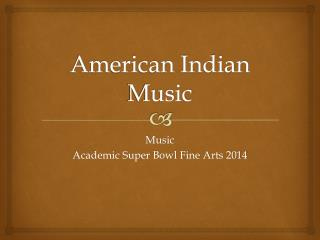 American Indian Music