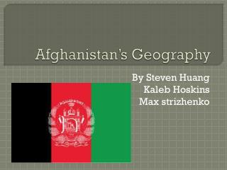 Afghanistan's Geography